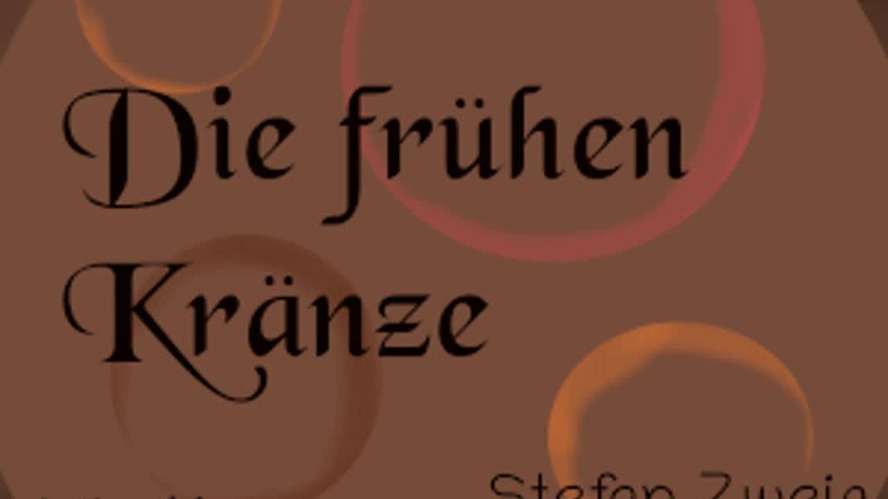Die Frühen Kränze By Stefan Zweig Read By Various Full Audio Book