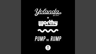 Pump The Rump YouTube Videos