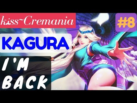 I'm Back [Rank 10 Kagura] | Kagura Gameplay and Build By ĸﻨss~Cremania #8 Mobile Legends