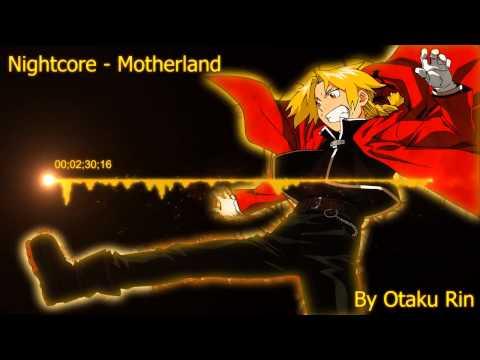Nightcore - Motherland