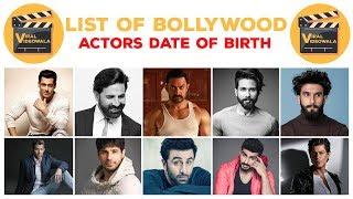 List Of Bollywood Actors Date Of Birth || Actors birthday ||