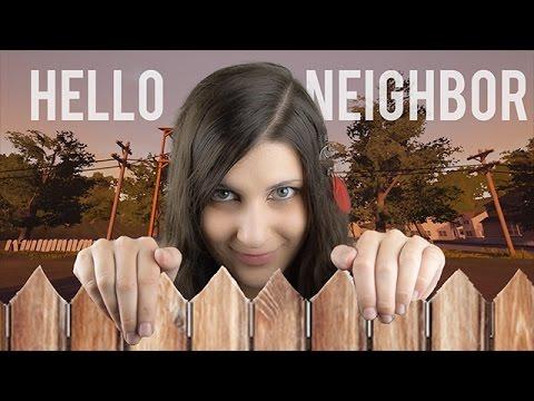 Hello Neighbor #1 - SI J'ÉTAIS VOTRE VOISINE ?
