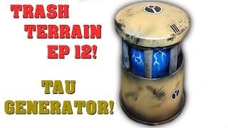 Make Terrain From Trash! EP 12 - Tau Generator