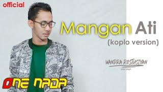 MANGAN ATI - Wandra | ONE NADA