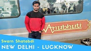 Shatabdi Express Anubhuti Coach Journey