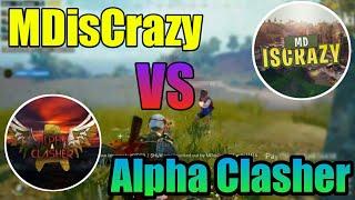 MDisCrazy Team Vs Hydra Team || Alpha Vs MDisCrazy Who is The Best?? Pubg Conqueror Player Highlight