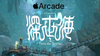 Apple Arcade: Shinsekai Into The Depths Gameplay Walkthrough Part 1 iOS