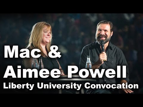 Mac & Aimee Powell - Liberty University Convocation