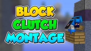 BLOCK CLUTCH MONTAGE (SKYWARS)