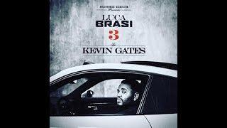 Kevin Gates – Luca Brasi 3 (Full Mixtape) NEW 2018