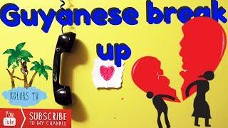 GUYANESE BREAK UP - Caribbean jokes