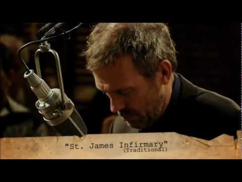 Hugh Laurie  St James Infirmary