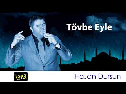 Hasan Dursun Tövbe Eyle Müziksiz Sade İlahi