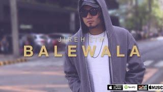 Jireh Lim - Balewala (lyrics)