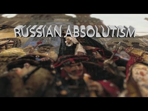 HIST 1122 Lesson 37 - Russian Absolutism