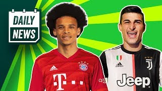 Bayern still want Sane + BIG Juventus transfer mistake! ► Daily News