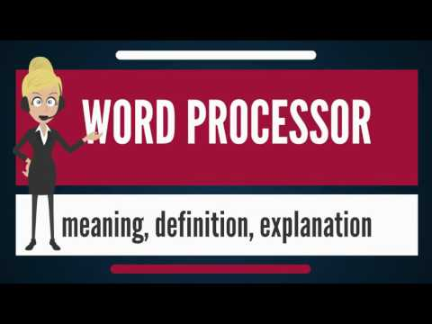 What is WORD PROCESSOR? What does WORD PROCESSOR mean? WORD PROCESSOR meaning & explanation