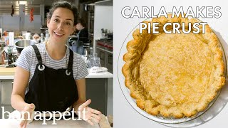 Carla Makes Pie Crust | From the Test Kitchen | Bon Appétit