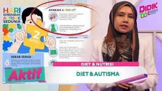 Aktif (2021) | Diet & Nutrisi – Diet & Autisma