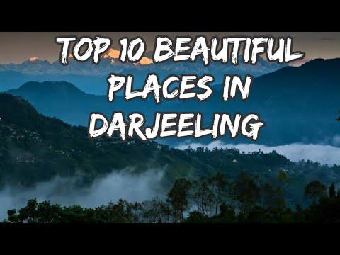TOP 10 Beautiful Places In Darjeeling