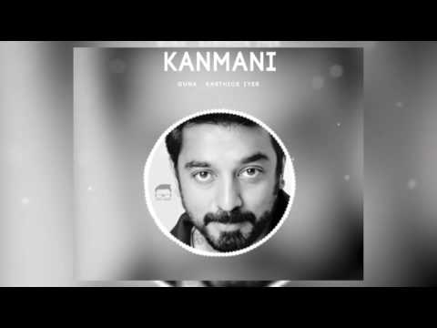 Kanmani | bgm | whats app . Instagram status