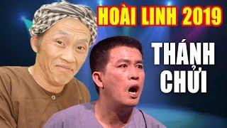 Hài Hoài Linh 2019 | THÁNH CHỬI | Hài Kịch Hoài Linh, Nhật Cường Mới Nhất - Cười Tí Xỉu