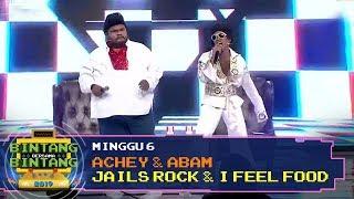 BBB 2019 (Minggu 6): Achey & Abam - Jails Rock & I Feel Food