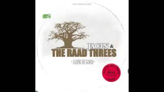 Jacin & The Raad Threes - Jahni Be Good + Version (High Ten Studio)