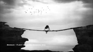 Bedouin - Flight Of Birds (Original Mix)