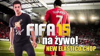 odc.24: FIFA 15 na żywo: NEW ELASTICO CHOP feat. KamykHD #TRENUJzKRZYCHEM