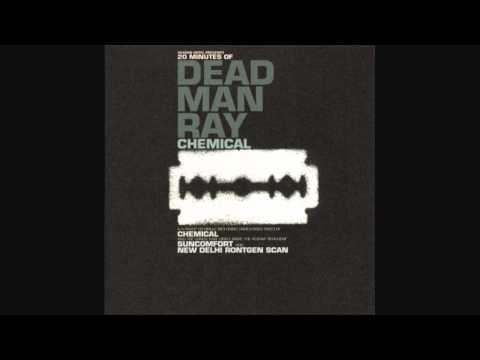 Dead Man Ray - Chemical [HQ]