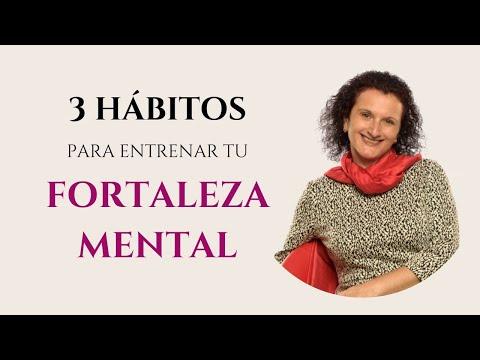 Cómo desarrollar tu FORTALEZA MENTAL| 3 HÁBITOS para ENTRENAR tu mente