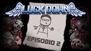 "LUCK DOWN #2 - ""Fono Fanto"""