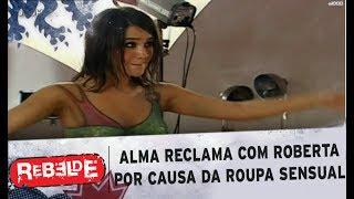 Rebelde T1 | Alma Reclama Com Roberta Por Querer Tirar Fotos Com Roupa Sensual