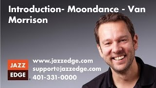 Learn to Play Piano at Home: Introduction- Moondance - Van Morrison