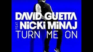 David Guetta Feat. Nicki Minaj - Turn Me On (HQ)