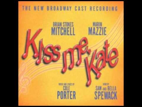 Kiss Me Kate - Always True To You (In My Fashion) New Broadway Cast