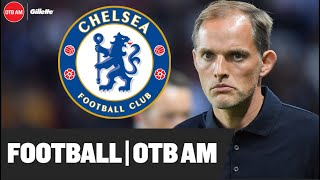 Chelsea: I'm CONVINCED Tuchel will be a success | Tactics, personality, mentality | Philippe Auclair
