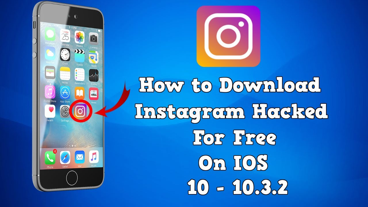 How to Download Instagram Hacked for Free on IOS 10 - 10 3 3