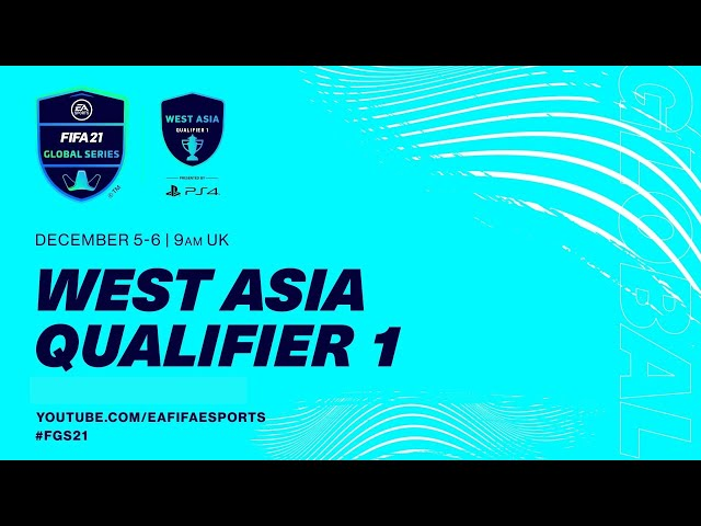 West Asia Qualifier 1 | Day 1 | FIFA 21 Global Series