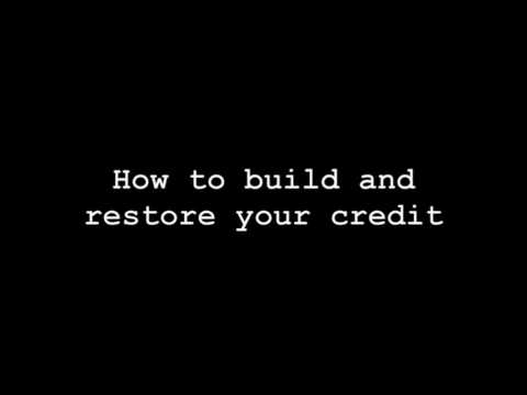 How to build and restore your credit