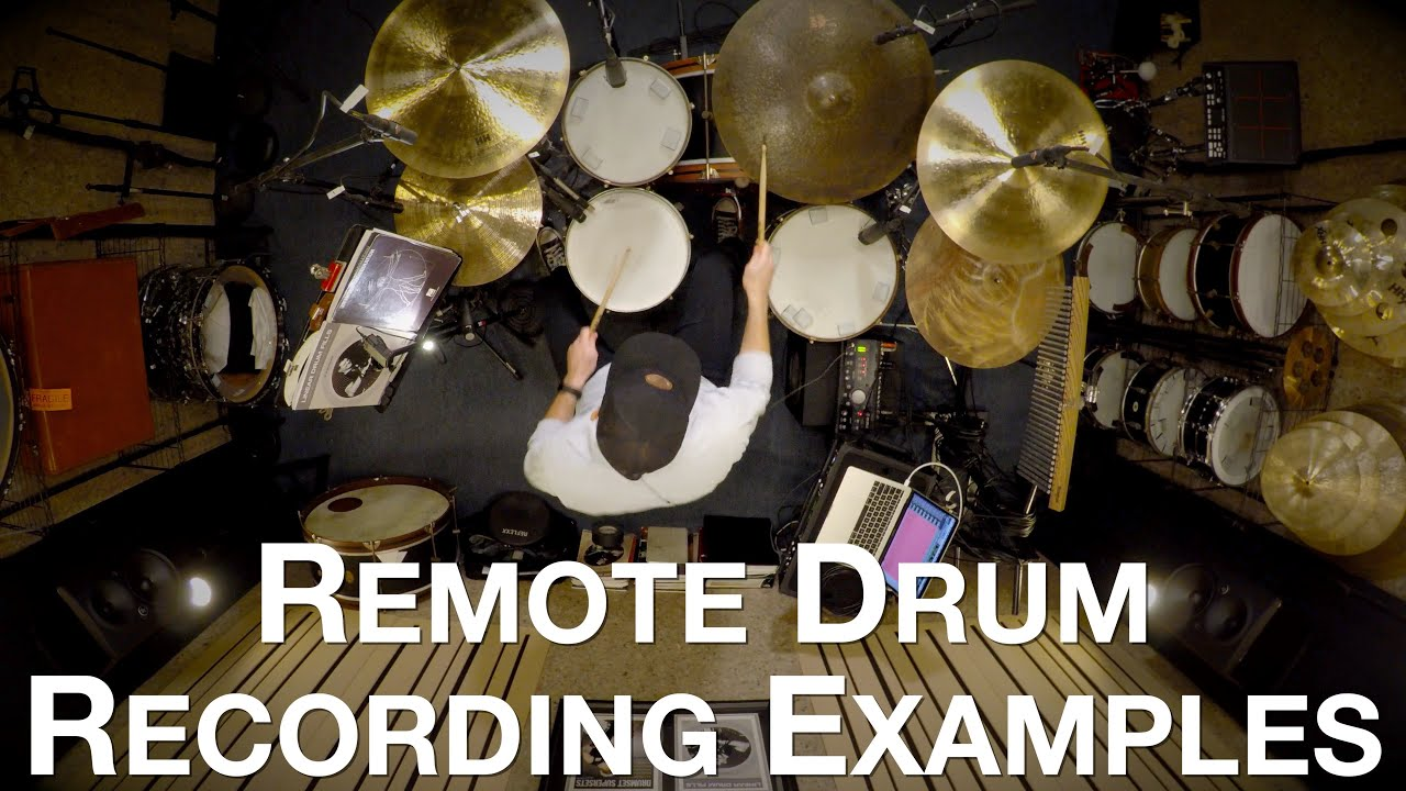 Remote Drum Recording Examples