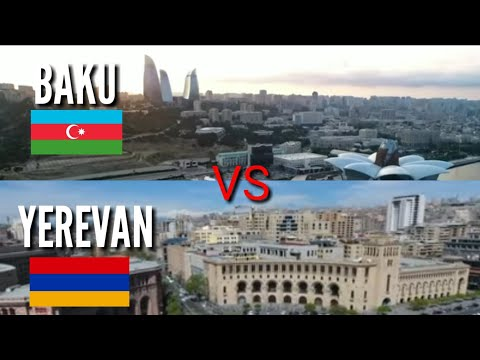 Baku vs Yerevan ( Capital City of Azerbaijan and Armenia )