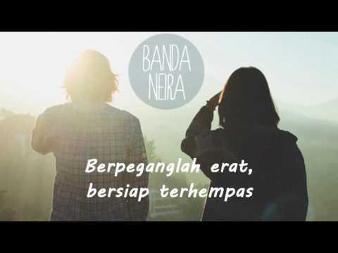 Lagu Indie dari Banda Neira - Ke Entah Berantah (Lirik /Lyrics)