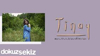 Tinay - Mutluluklar Dilerim