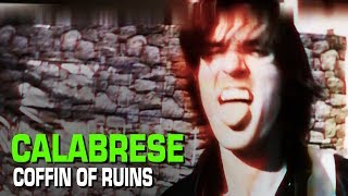 "CALABRESE - ""Coffin of Ruins"" [OFFICIAL VIDEO] *Extended Director"