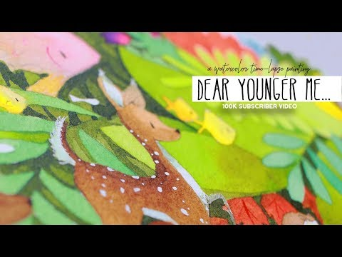 Dear Younger Me - Watercolor Time-lapse Painting