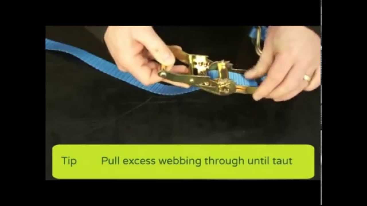 How To Use Ratchet Tie Down Straps At Work Supplies Youtube