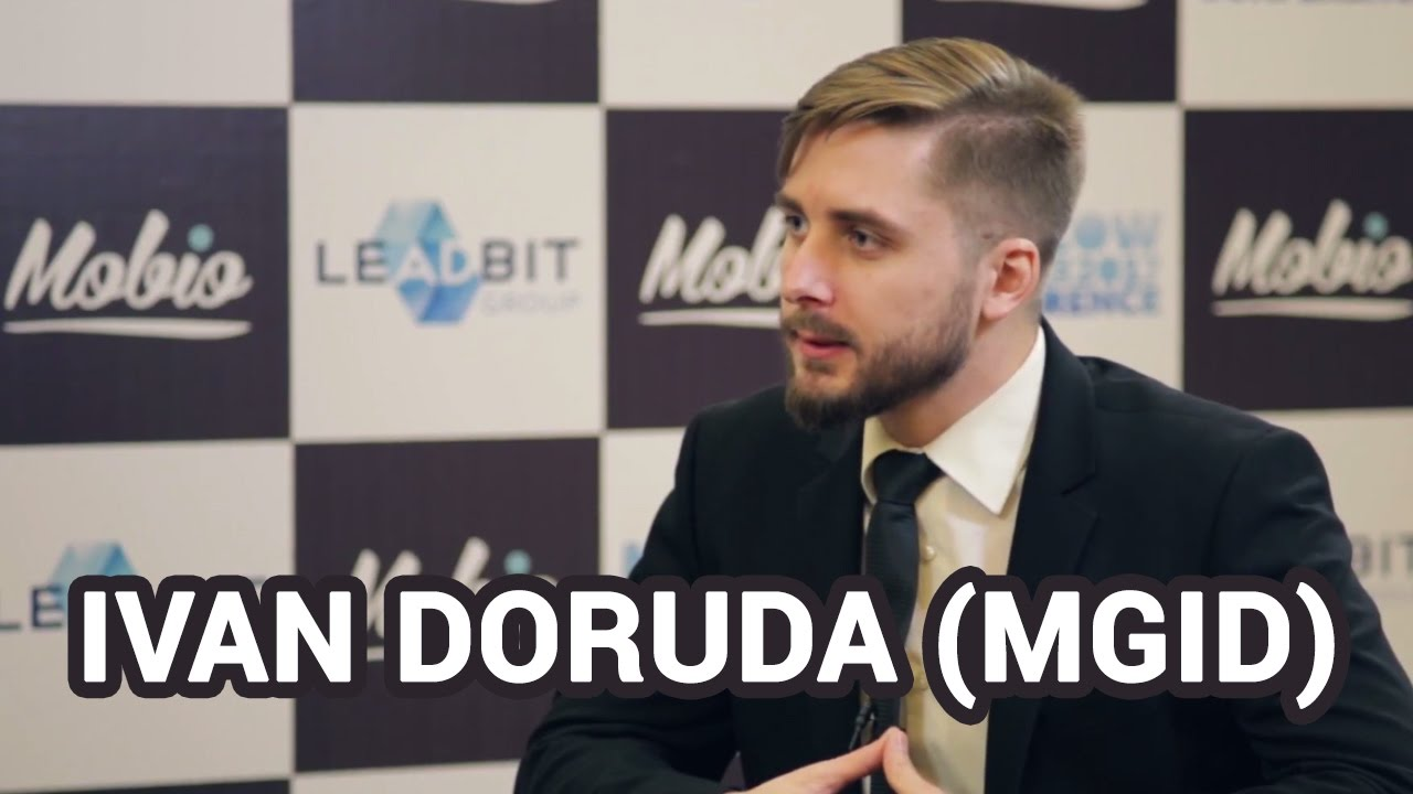 Ivan Doruda (MGID) about affiliate marketing, teaser ads in the West, landings and creatives.