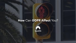 How GDPR Affects Your Browsing: NordVPN News ep. #1